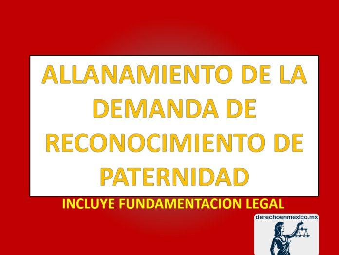 ALLANAMIENTO DE LA DEMANDA DE RECONOCIMIENTO DE PATERNIDAD