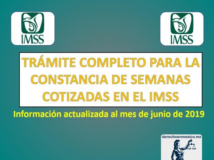 TRÁMITE COMPLETO PARA LA CONSTANCIA DE SEMANAS COTIZADAS EN EL IMSS
