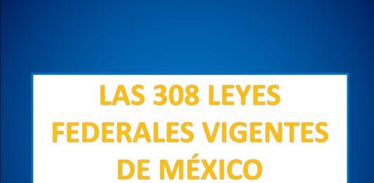 LEYES VIGENTES EN MÉXICO