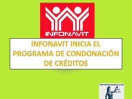 INFONAVIT INICIA EL PROGRAMA DE CONDONACIÓN DE CRÉDITOS