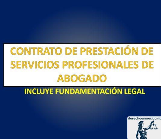 CONTRATO DE PRESTACIÓN DE SERVICIOS PROFESIONALES DE ABOGADO