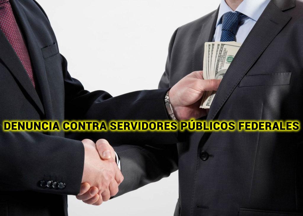 DENUNCIA CONTRA SERVIDORES PÚBLICOS FEDERALES
