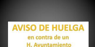 AVISO DE HUELGA en contra de un H. Ayuntamiento