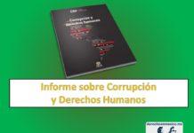 Informe sobre Corrupción y Derechos Humanos