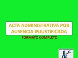 Acta Administrativa por Ausencia Injustificada