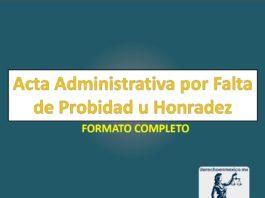 Acta Administrativa por Falta de Probidad u Honradez