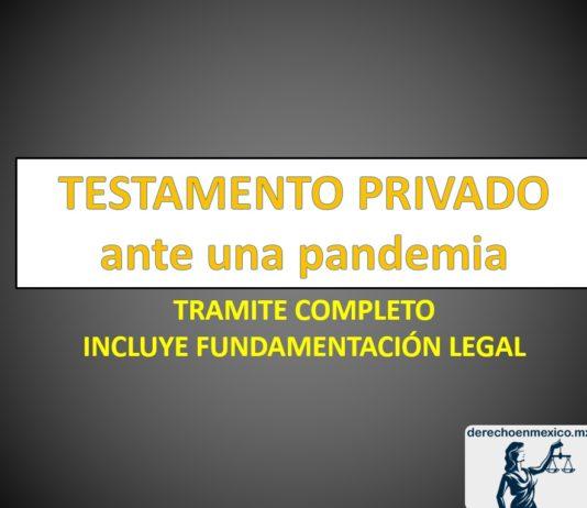 Testamento privado ante una pandemia Requisitos y formato completo