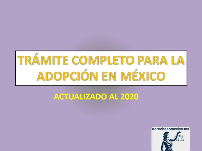 TRÁMITE COMPLETO PARA LA ADOPCIÓN EN MÉXICO