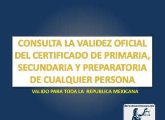 CONSULTA LA VALIDEZ OFICIAL DEL CERTIFICADO DE PRIMARIA, SECUNDARIA Y PREPARATORIA DE CUALQUIER PERSONA