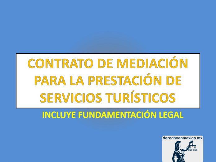 CONTRATO DE MEDIACIÓN PARA LA PRESTACIÓN DE SERVICIOS TURÍSTICOS