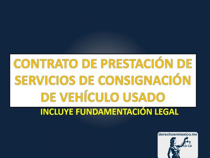 CONTRATO DE PRESTACIÓN DE SERVICIOS DE CONSIGNACIÓN DE VEHÍCULO USADO
