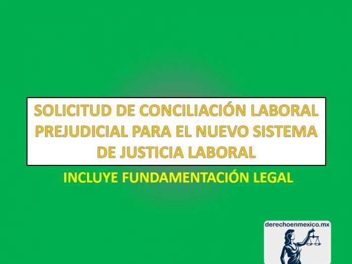 SOLICITUD DE CONCILIACIÓN LABORAL PREJUDICIAL PARA EL NUEVO SISTEMA DE JUSTICIA LABORAL