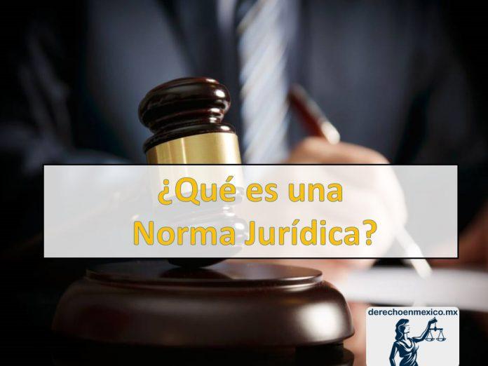 ¿Qué es una Norma Jurídica? Concepto y definición