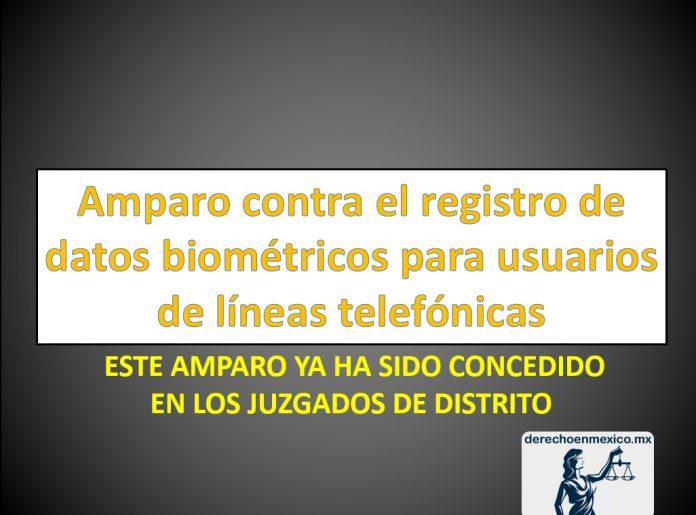 Amparo contra el registro de datos biométricos para usuarios de líneas telefónicas
