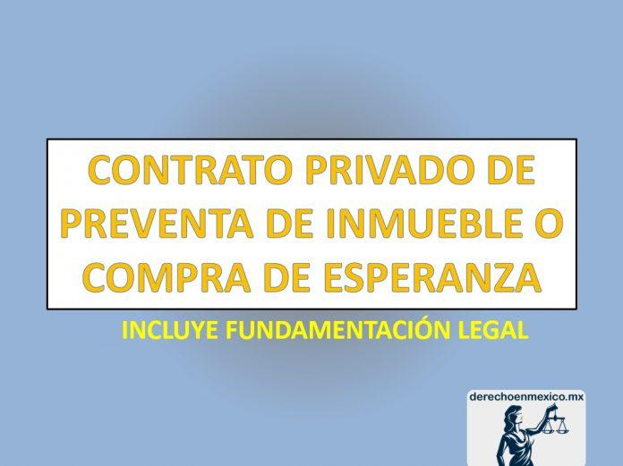 CONTRATO PRIVADO DE PREVENTA DE INMUEBLE O COMPRA DE ESPERANZA