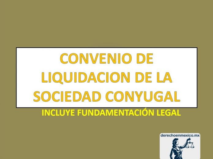 CONVENIO DE LIQUIDACION DE LA SOCIEDAD CONYUGAL