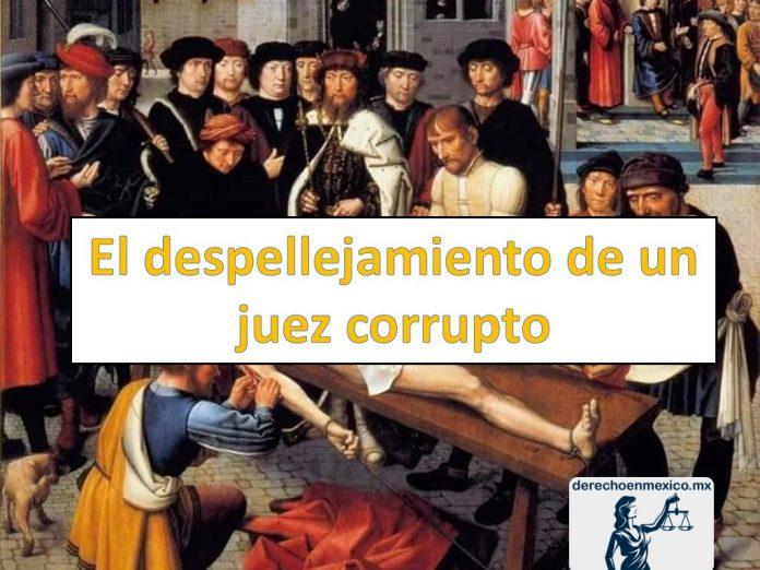 El despellejamiento de un juez corrupto