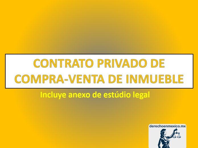 CONTRATO PRIVADO DE COMPRA-VENTA DE INMUEBLE